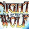 Night of the Wolf Online Slot