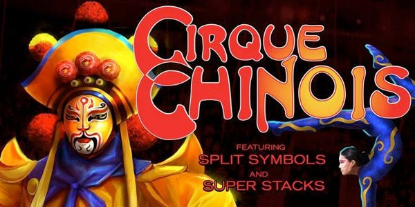 Cirque Chinois Slot - Play High 5 Games for Free
