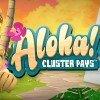 Play Aloha Cluster Pays Slot