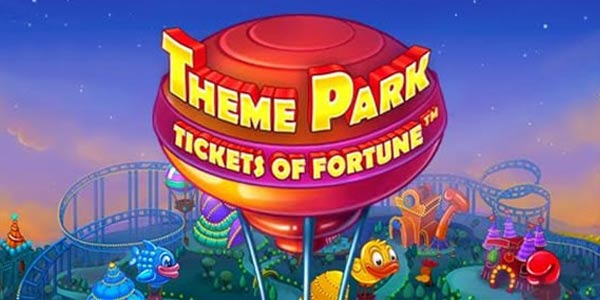 Theme Park: Tickets of Fortune Another New NetEnt Slots 2016