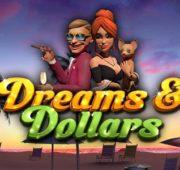 Dreams & Dollars Slot