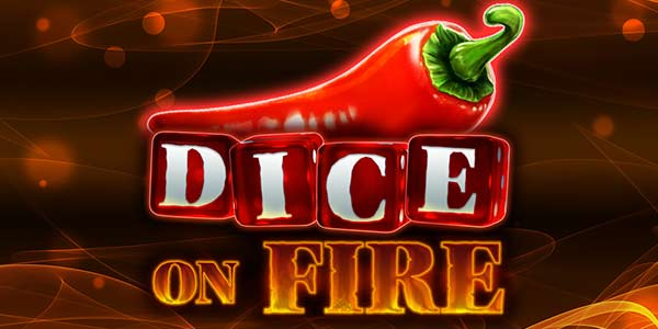 Dice on Fire Slot by Stake Logic - Free at Slotorama