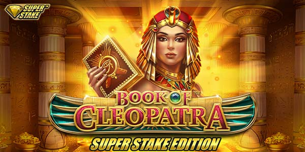 Book of Cleopatra Super Stake Edition