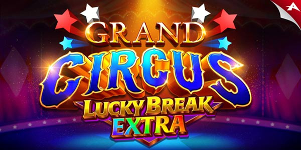Grand Circus: Lucky Break Extra