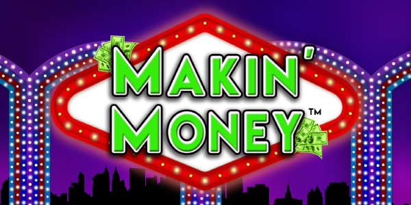 Makin Money
