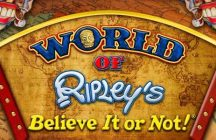 World of Ripleys: Believe It or Not